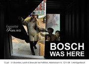 BOSCH WAS HERE